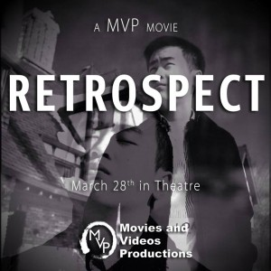 "Movie poster for the student-made film ""Retrospect,"" premiering March 28th at UWO.  Photo courtesy of MVP Facebook page."